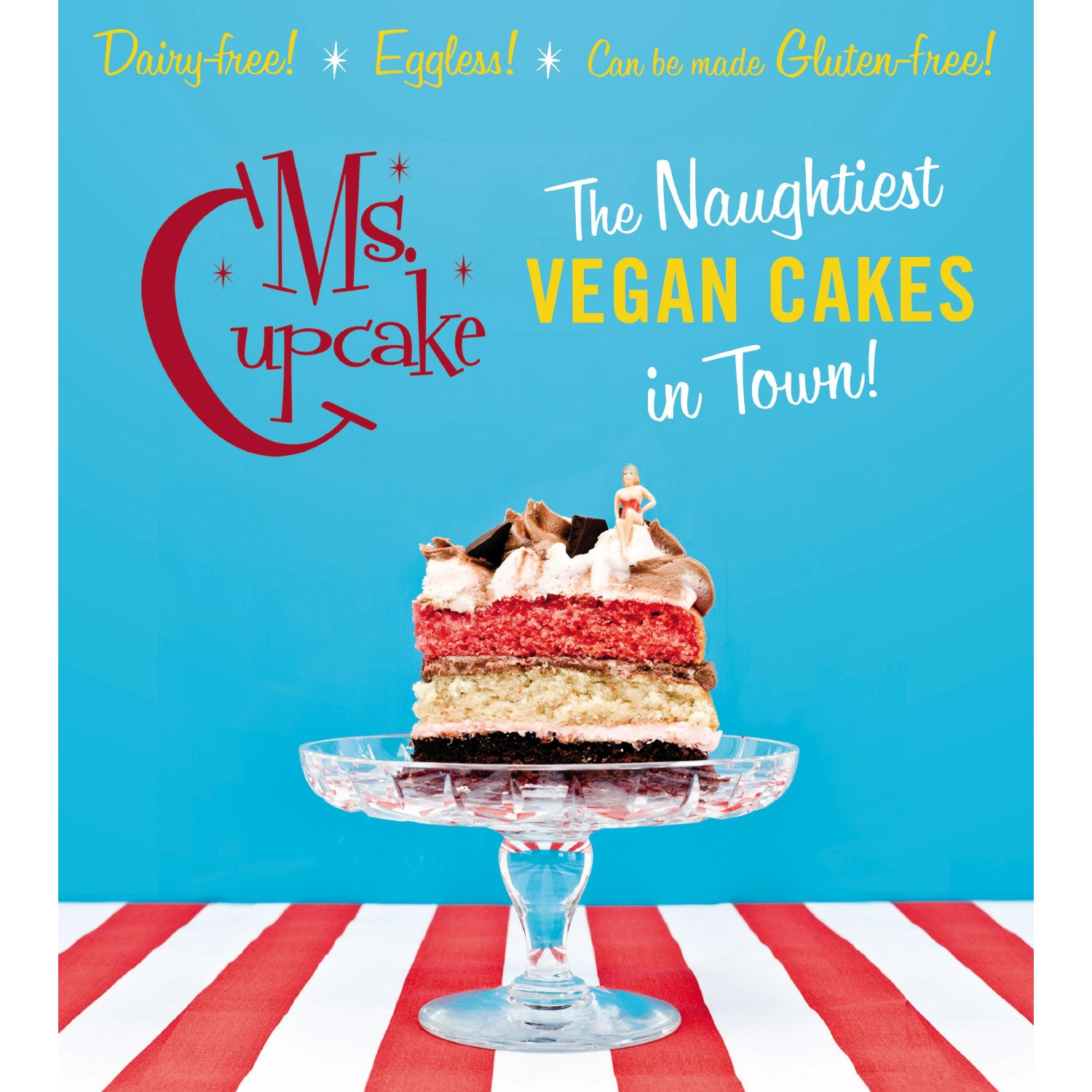 Ms. Cupcake: The Naughtiest Vegan Cakes in Town